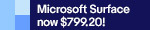 Microsoft Surface now $799.20!