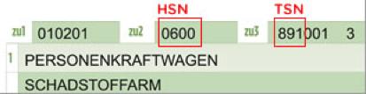 Wenn Ihr Fahrzeugschein am oder vor dem 30. September 2005 ausgestellt wurde, finden Sie die HSN im Abschnitt 2, die TSN im Abschnitt 3.