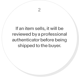 If an item sells, it will be reviewed by a professional authenticator before being shipped to the buyer.