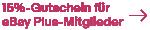 eBay Plus - 15%-Gutschein für alle eBay Plus-Artikel