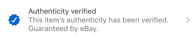 """Only items that are marked with """"Authenticity Verified"""" are covered by the Authenticity Guarantee (""""Covered Item""""). eBay does not guarantee the authenticity of any other items. Look for this indicator on the item listings:"""